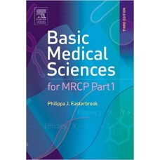 Basic Medical Sciences for MRCP Part 1l; 3rd (International)Edition 2005 by Philippa J. Easterbrook