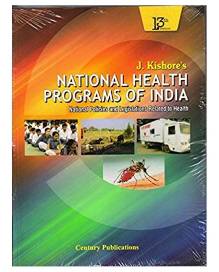 J Kishore's National Health Programes Of India 13th Edition 2019 By J kishore