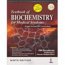 Textbook of Biochemistry for Medical Students (As per revised MCI curriculum) 9th Edition 2019 By DM Vasudevan Sreekumari S
