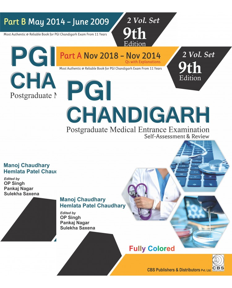 PGI Chandigarh (Part A & Part B)-2 Volume Set 9th Edition (2019) By Manoj Chaudhary / Hemlata Patel Chaudhary