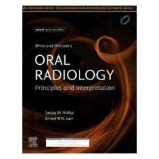 White and Pharoah's Oral Radiology;2nd Edition 2019 By Sanjay Mallya & Ernest Lam