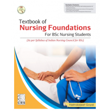 Textbook Of Nursing Foundations For BSc Nursing Students;1st Edition 2020 By Harindarjeet Goyal