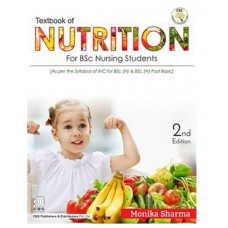 Textbook of Nutrition for BSc Nursing Students;2nd Edition 2019 By Monika Sharma