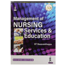 Management of Nursing Services and Education;2nd Edition 2020 By BT Basavanthappa