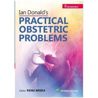 Ian Donald's Practical Obstetric Problems 8th Edition 2020 By Renu Mishra