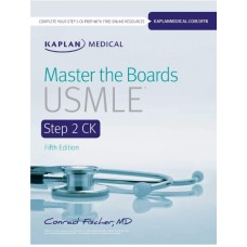 Master the Boards USMLE Step 2 CK 2019 by Conrad Fischer MD