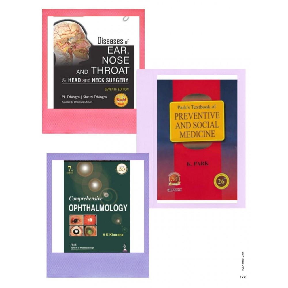 MBBS 3rd Year Combo: Khurana Ophthalmology, Dhingra ENT & Park PSM (All Latest Editions)