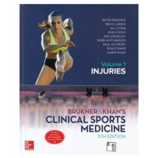 BRUKNER & KHAN'S Clinical Sports Medicine (Volume-1 INJURIES);5th Edition 2018