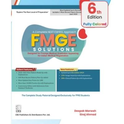 FMGE Solutions-MCI Screening Examination;6th Edition 2021 By Deepak Marwah & Siraj Ahmad