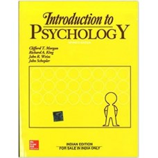 Introduction to Psychology;7th Edition 2017 By Morgan & king