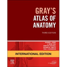 Gray's Atlas of Anatomy, International Edition;3rd Edition 2020 By Drake & Richard