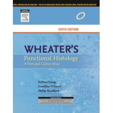Wheaters Functional Histology 6th Edition 2013 By Barbara Young