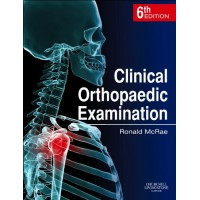 Clinical Orthopaedic Examination International Edition;6th Edition By Ronald McRae
