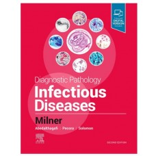 Diagnostic Pathology: Infectious Diseases ; 2nd Edition 2019 By Milner