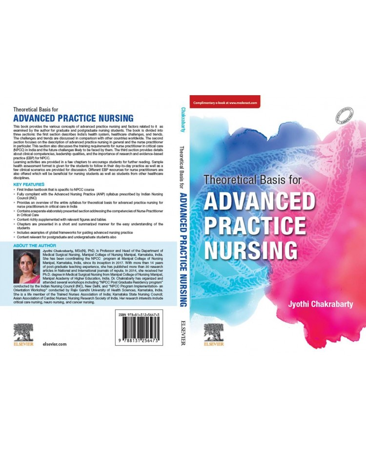 Theoretical Basis for Advanced Practice Nursing;1st Edition 2021 By Jyothi Chakrabarty