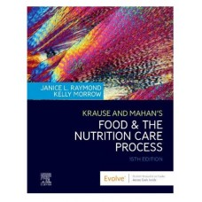 Krause and Mahan's Food & The Nutrition Care Process;15th Edition 2020 By Janice L Raymond