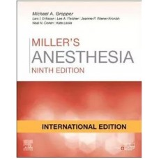 Miller's Anaesthesia International Edition 2 Volume Set 9th Edition 2020 By Michael A. Gropper