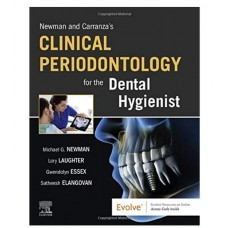 Newman and Carranza's Clinical Periodontology for the Dental Hygienist;1st Edition 2020 By  Michael G. Newman