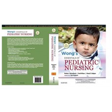 Wong's Essentials of Pediatric Nursing: 2nd(South Asian Edition) 2018 By Judie