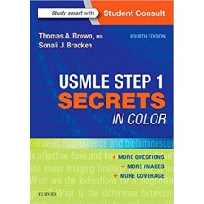 USMLE Step 1 Secrets in Color 4th Edition 2017 by Thomas A. Brown MD Sonali J Bracken