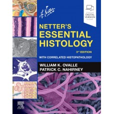 Netter's Essential Histology:3rd Edition 2020 By Ovalle