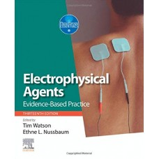 Electrophysical Agents: Evidence-based Practice 13th Edition 2020 by Tim Watson