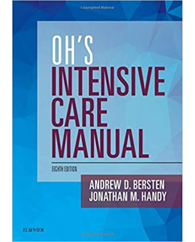 Oh's Intensive Care Manual 8th Edition 2018 by Andrew D Bersten Jonathan Handy
