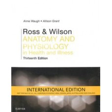 Ross and Wilson Anatomy and Physiology 13th edition 2018 by Allison Grant Anne Waugh