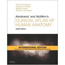 Abrahams' and McMinn's Clinical Atlas of Human Anatomy International Edition 8th Edition 2019 By Abrahams Peter