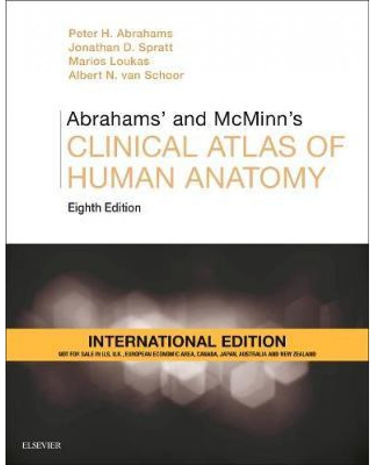 Abrahams' and McMinn's Clinical Atlas of Human Anatomy, International Edition:8th Edition 2019 By Abrahams, Peter