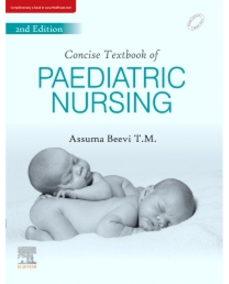 Concise Text Book for Pediatric Nursing 2nd Edition