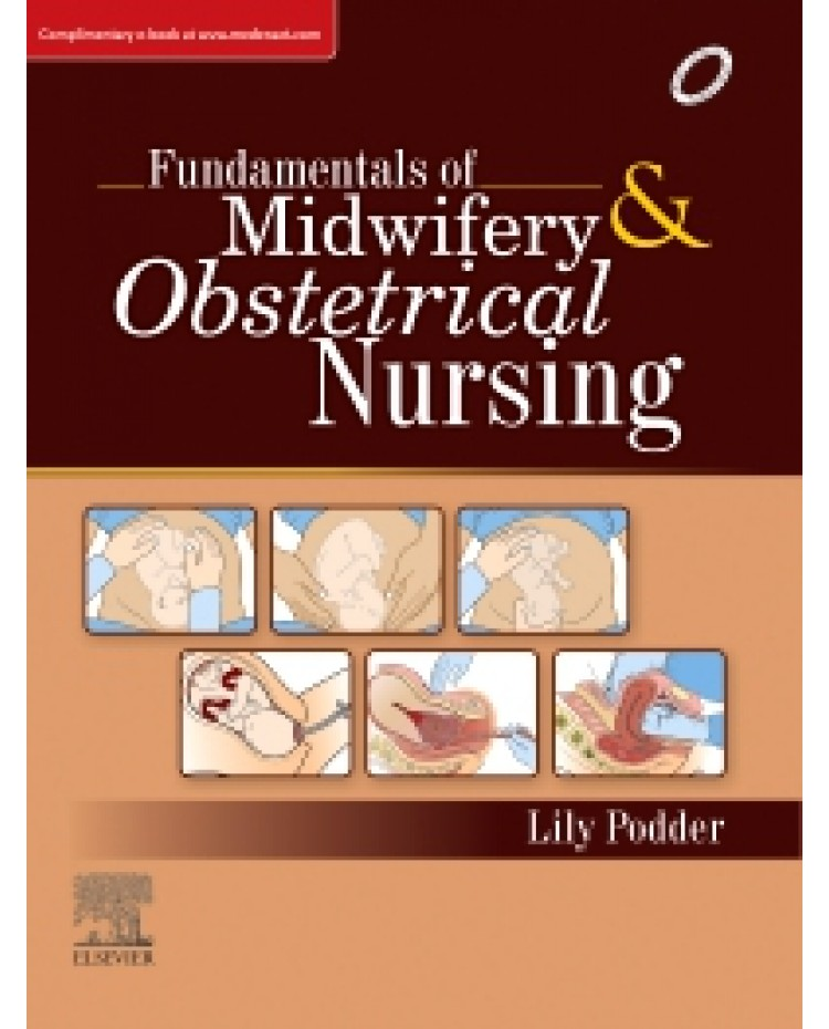Fundamentals of Midwifery & Obstetrical and Gynecological Nursing: PMFU 1st Edition
