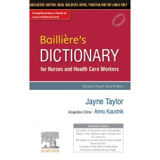 Baillière's Dictionary for Nurses and Health Care Workers 2nd South Aisa Edition 2019 By Annu Kaushik