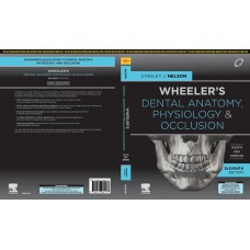 Wheeler's Dental Anatomy Physiology and Occlusion;2nd Edition(South Asia)2020 By Stanley Nelson