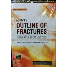 Adams's Outline Of Fracture 12th Edition 2020 By David L. Hamblen A Hamish R w Slmpson