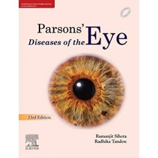Parsons Diseases of the Eye, 23 rd Edition 2019 By Ramanjit  Sihota Radhika Tandon