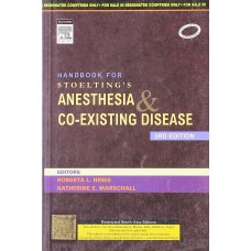 Handbook For Stoelting's Anesthesia And Co-Existing Disease 3rd Edition By 2009 Roberta L. Hines Katherine E. Marschall
