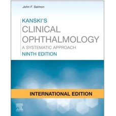Kanski's Clinical Ophthalmology International Edition 9th Edition 2020 By Kanski Jack John F.Salmon