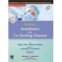 Stoelting's Anesthesia and Co-Existing Disease: Third South Asia Edition 2019 By Jyotsna Agarwal