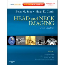 Head and Neck Imaging (2 Volume Set);5th Edition 2011 By Som