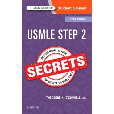 USMLE Step 2 Secrets 2nd Edition 2017 By Theodore X. O'Connell