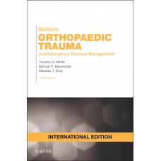 McRae's Pocketbook of Orthopaedic Trauma and Emergency Fracture Management, International Edition, 3rd Edition 2015 By Timothy O. White