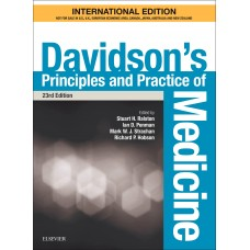 Davidsons Principles and Practice of Medicine, International Edition 23 edition 2018 By Stuart H Ralston