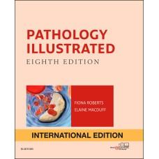 Pathology Illustrated;8th (International Edition )2018 By Fiaona Roberts