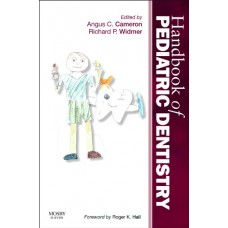 Handbook of Pediatric Dentistry;4th edition 2013 By Angus C.Cameron