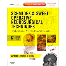 Schmidek and Sweet:Operative Neurosurgical Techniques(2-Volume Set);6th Edition 2012 By Quinones