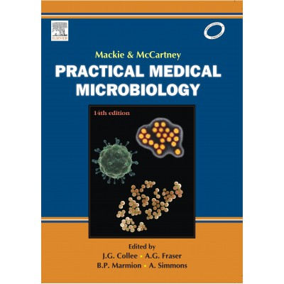 Mackie & Mccartney Practical Medical Microbiology 14th Edition 2016 By JG Collee