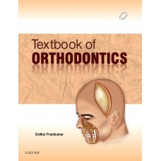 Textbook of Orthodontics;1st Edition 2015 By Premkumar