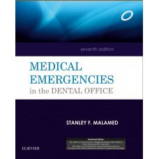 Medical Emergencies in the Dental Office;7th Edition2015 By Malamed