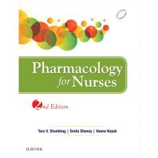 Pharmacology for Nurses;2nd Edition 2016 By Tara V.Shanbhag